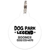 White Dog Park Legend Funny Dog ID Tag for Pets