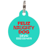 Aqua Feliz Naughty Dog Funny Dog ID Tag for Pets