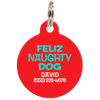 Red Feliz Naughty Dog Funny Dog ID Tag for Pets