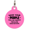 Pink Have Your People Call My People Funny Dog ID Tag for Pets