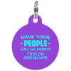 Purple Have Your People Call My People Funny Dog ID Tag for Pets