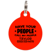Red Have Your People Call My People Funny Dog ID Tag for Pets