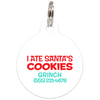 White I Ate Santa's Cookies Funny Dog ID Tag for Pets