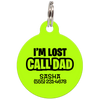 Lime I'm Lost Call Dad Funny Dog ID Tag