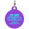 Purple I'm Lost Call Dad Funny Pet ID Tag