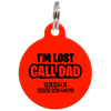 Red I'm Lost Call Dad Funny Dog ID Tag