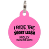 Pink I Ride The Short Leash Funny Pet ID Tag