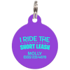 Purple I Ride The Short Leash Funny Dog ID Tag