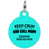 Aqua Keep Calm And Call Mom | Funny Dog ID Tag for Pets