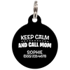Black Keep Calm And Call Mom | Funny Dog ID Tag for Pets