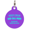 Purple Keep Calm And Call Mom | Funny Dog ID Tag for Pets