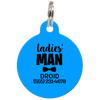 Blue Ladies' Man Funny Pet ID Tag