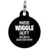 Black Miss. Wiggle Butt Funny Pet ID Tag