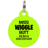 Lime Miss. Wiggle Butt Funny Dog ID Tag