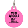 Pink Miss. Wiggle Butt Funny Dog ID Tag