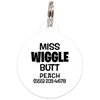White Miss. Wiggle Butt Funny Dog ID Tag