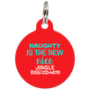 Red Naughty Is The New Nice Funny Dog ID Tag for Pets