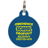 Navy Obedience School Dropout Funny Dog ID Tag