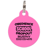 Pink Obedience School Dropout Funny Pet ID Tag