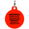 Red Obedience School Dropout Funny Pet ID Tag