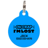 Blue Oh Crap I'm Lost Funny Dog ID Tag