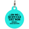 Aqua Oh No I'm Lost Call Mom Funny Pet Id Tag