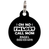 Black Oh No I'm Lost Call Mom Funny Dog Id Tag