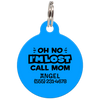 Blue Oh No I'm Lost Call Mom Funny Pet Id Tag