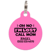 Pink Oh No I'm Lost Call Mom Funny Pet Id Tag