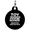 Black Toy Addict Funny Pet ID Tag