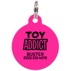 Fuchsia Toy Addict Funny Dog ID Tag