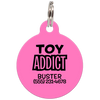 Pink Toy Addict Funny Pet ID Tag