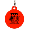 Red Toy Addict Funny Pet ID Tag