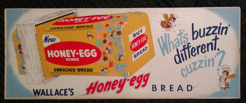1950's Wallace's Honey Egg Bread Cardboard Sign - Old & Original