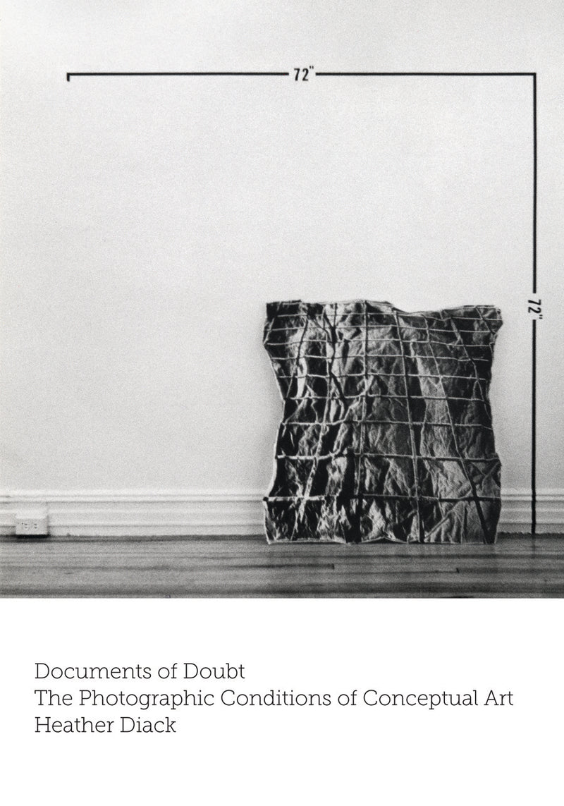 Documents of Doubt: The Photographic Conditions of Conceptual Art