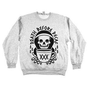 Death Before Decaf Sweatshirt Ash Grey