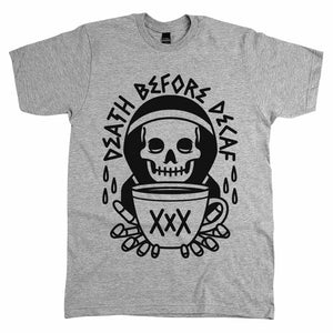 Death Before Decaf Shirt Athletic Grey
