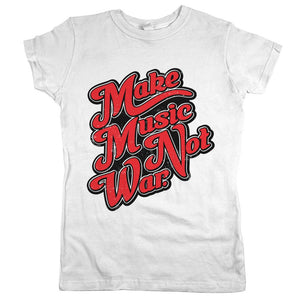 Make Music Not War Womens JR Slim Fit Tee White