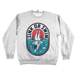 Sink Or Swim Sweatshirt