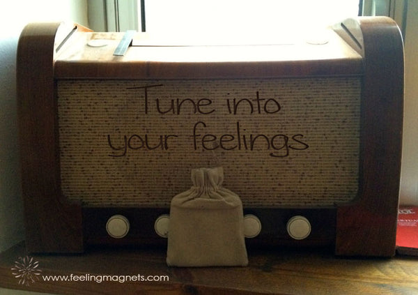 Feeling Magnets - Tune into your feelings
