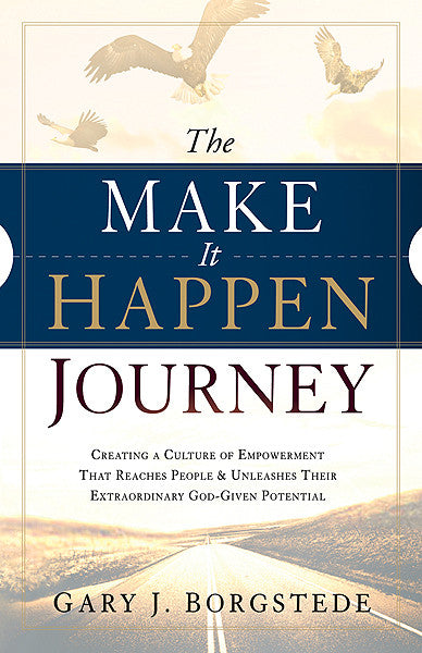 The Make It Happen Journey