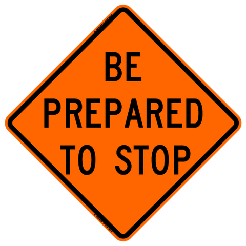 Be Prepared To Stop (2nd)