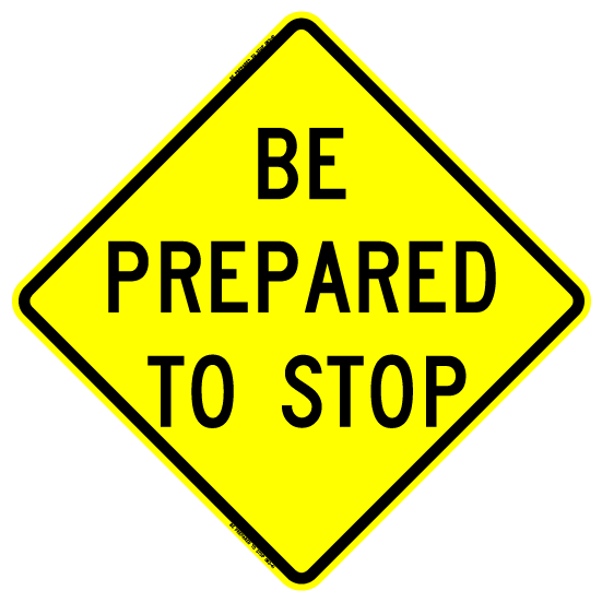 Be Prepared To Stop (RUS)