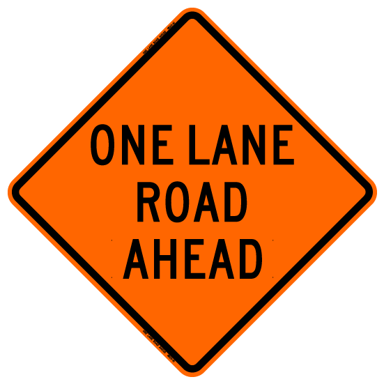 One Lane Road Ahead Rus Bone Safety Signs