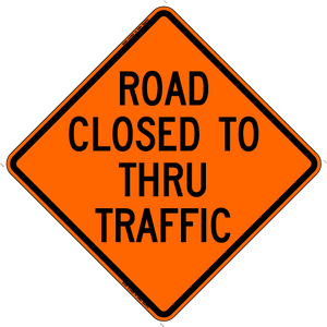 Road Closed to Thru Traffic (RUS)