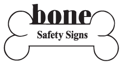Bone Safety Signs