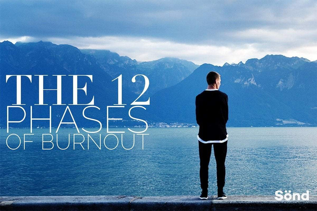 The 12 Phases of Burnout