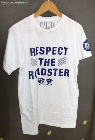 Respect the Roadster - T-Shirt