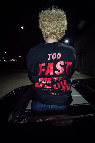 Too Fast For the Devil - T-Shirt