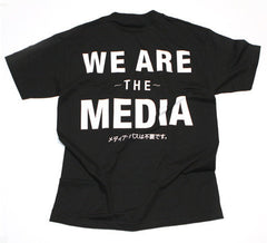 We Are the Media T-Shirt
